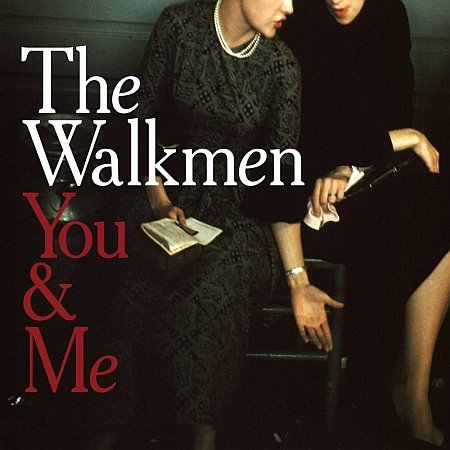 walkmen You-&-Me-by-The-Walkmen_219269_full