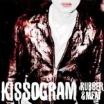 Discosalt-Kissogram_rubbermeat_album art