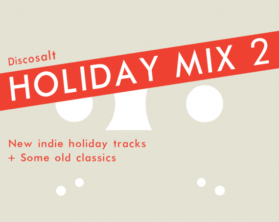 Discosalt Holiday Mix : Volume 2