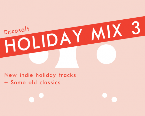 Discosalt Holiday Mix: Volume 3