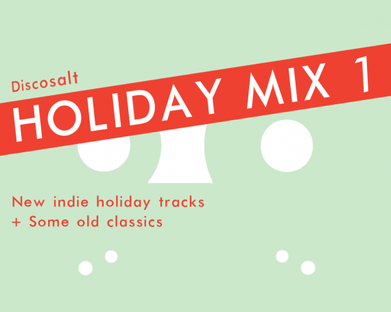 Discosalt Holiday Mix: Volume 1