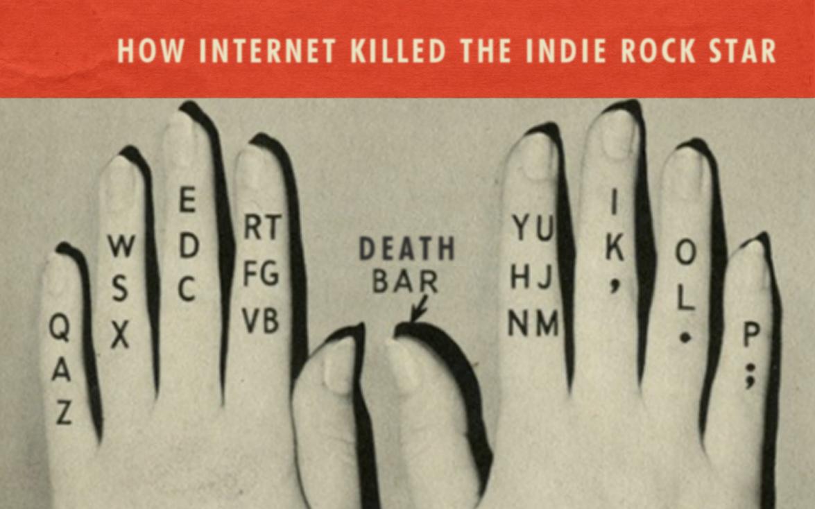 discosalt » How Internet Killed the Indie Rock Star