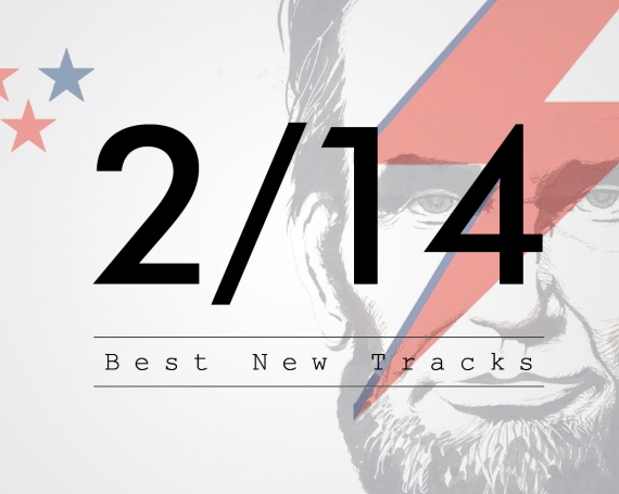 Best New Tracks : February 2014