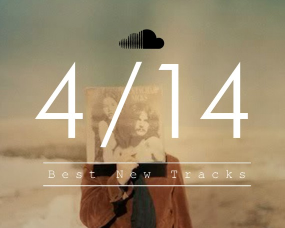 Best New Tracks : April 2014