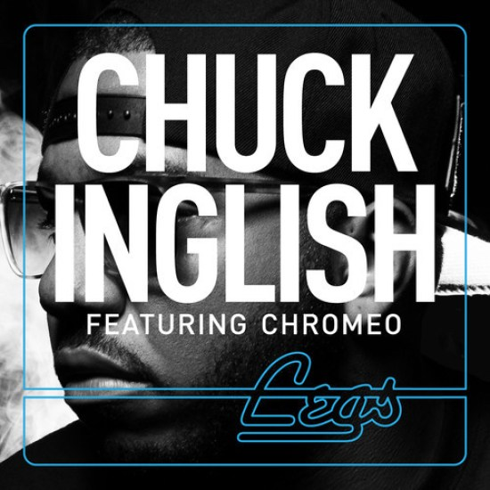 chuck-inglish-chromeo-legs