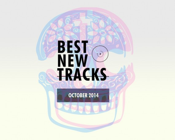 Best New Tracks : October 2014