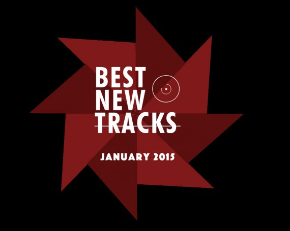 Best New Tracks : January 2015